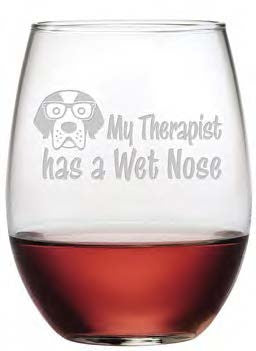 My Therapist Has a Wet Nose Stemless Wine Glasses ~ Set of 4