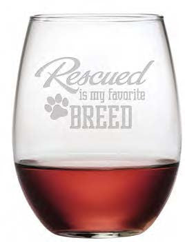Rescued Is My Favorite Stemless Wine Glasses