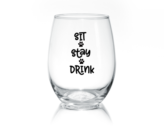 Sit Stay Drink Stemless Glass