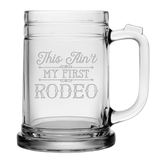 This Ain't My First Rodeo Beer Mugs ~ Set of 4