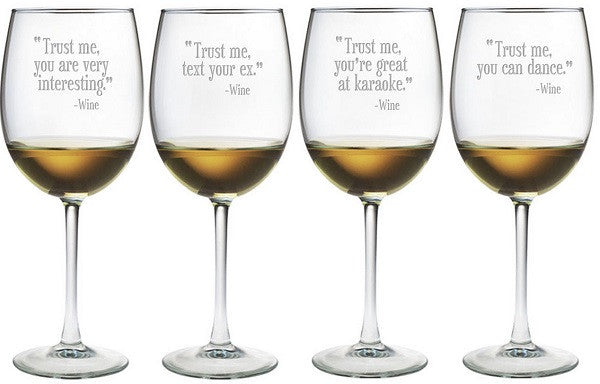 Trust Me Wine Glasses ~ Set of 4