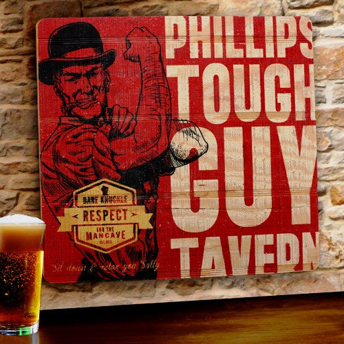 Wood Tavern & Bar Sign ~ Tough Guy