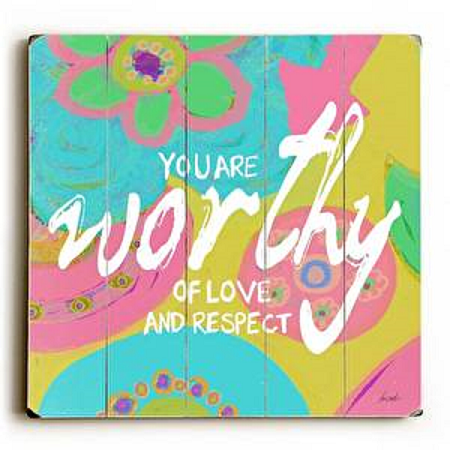 You Are Worthy Wood Sign