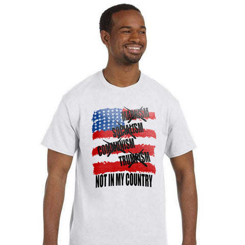 Not In My Country T-shirt