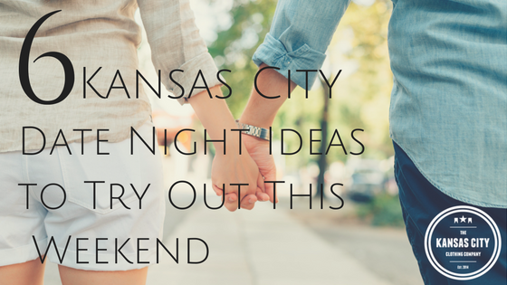 Six Kansas City Date Night Ideas