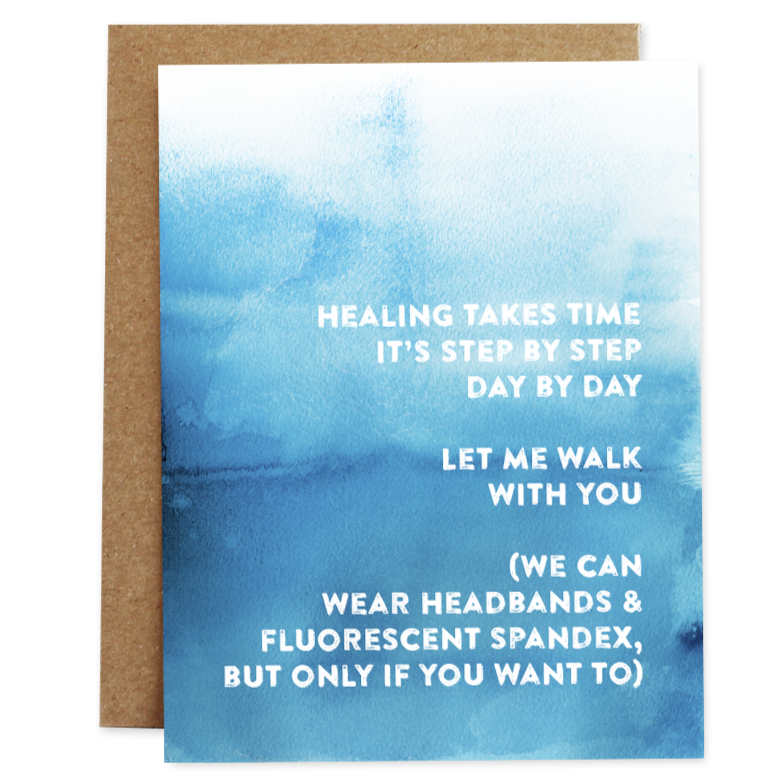 Healing Takes Time Card