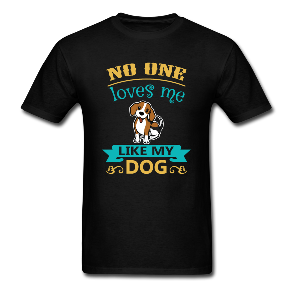 No One Loves me Like My Dog - black