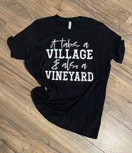 Load image into Gallery viewer, Takes Village & Vineyard - Graphic Tee - RTS