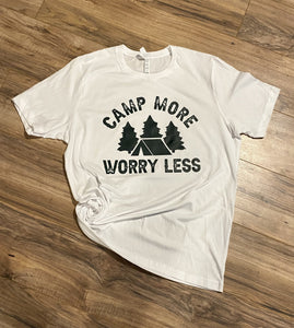 Camp More Worry Less - White Tee - RTS
