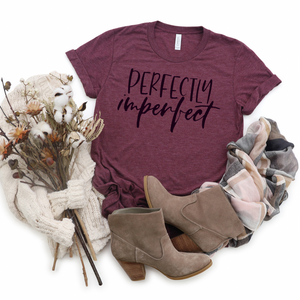 Imperfectly Perfect - Graphic Tee