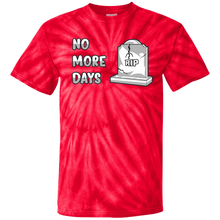 Load image into Gallery viewer, CD100Y Youth Tie Dye No More Days T-Shirt
