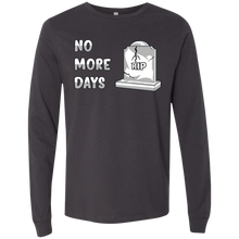 Load image into Gallery viewer, 3501 Men's Jersey LS No More Days T-Shirt