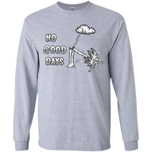 Load image into Gallery viewer, G240B Youth LS No Good Days T-Shirt