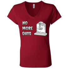 Load image into Gallery viewer, B6005 Ladies' Jersey V-Neck No More Days T-Shirt