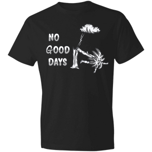 980 Lightweight No Good Days T-Shirt 4.5 oz