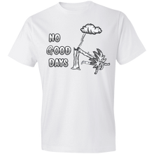 Load image into Gallery viewer, 980 Lightweight No Good Days T-Shirt 4.5 oz