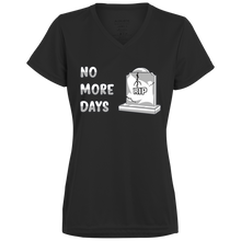 Load image into Gallery viewer, 1790 Ladies' Wicking No More Days T-Shirt
