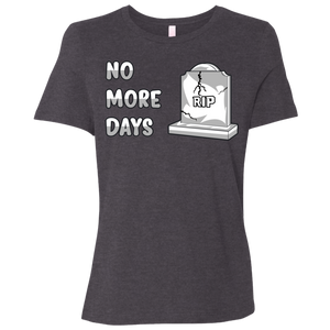 B6400 Ladies' Relaxed Jersey Short-Sleeve No More Days T-Shirt
