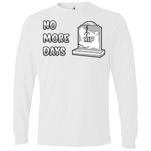 949 Lightweight LS No More Days T-Shirt