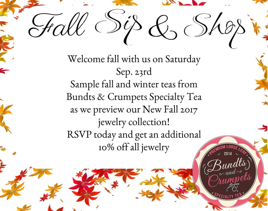 Fall in Love with Bundts & Crumpets Tea - Sip & Shop