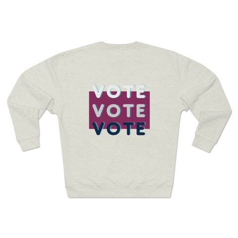 Triple Vote in Maroon Sweatshirt