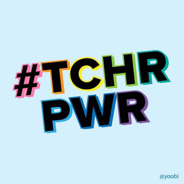 #TCHRPWR: Thank a Teacher for Teacher Appreciation Week
