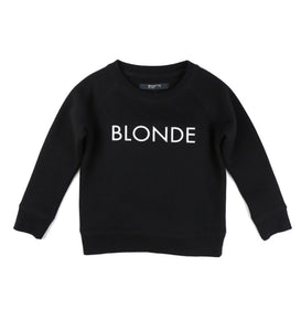 """BLONDE"" Little Babes Crew Neck Sweatshirt"