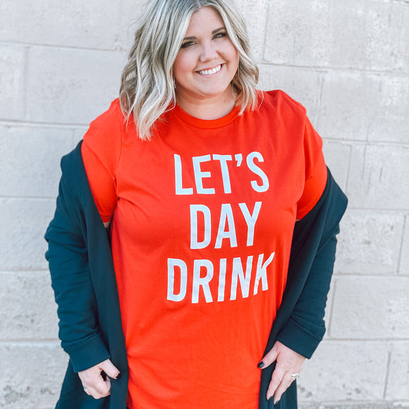 Let's Day Drink Tee