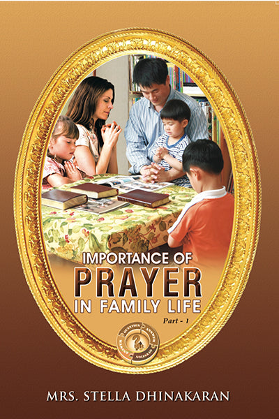 Importance Of Prayer In Family Life, Vol. 1