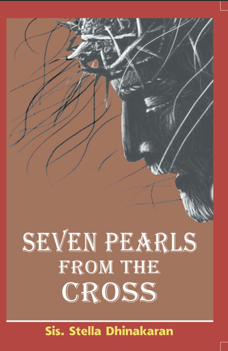 Seven Pearls From The Cross