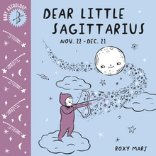Load image into Gallery viewer, Baby Astrology: Dear Little Sagittarius
