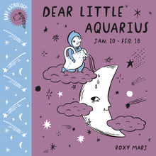 Load image into Gallery viewer, Baby Astrology: Dear Little Aquarius