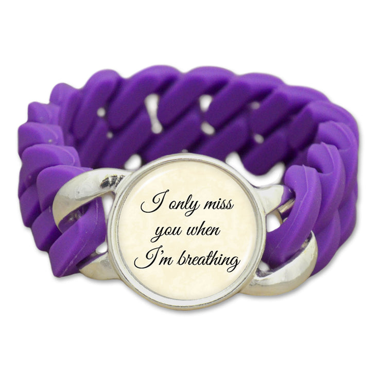 Miss You When I'm Breathing Colored Silicone Stretch Bracelet