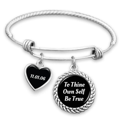 To Thine Own Self Be True Personalized Sobriety Date Charm Bracelet