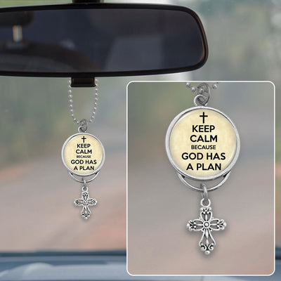 Keep Calm Because God Has A Plan Rearview Mirror Charm