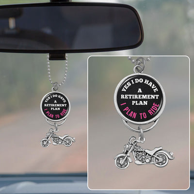 I Plan To Ride Rearview Mirror Charm