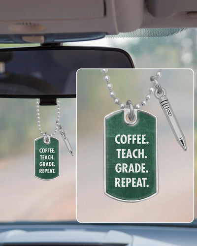 Coffee Teach Grade Repeat Dog Tag Rearview Mirror Charm