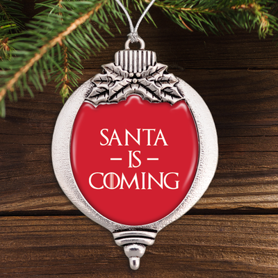 Santa Is Coming Bulb Ornament