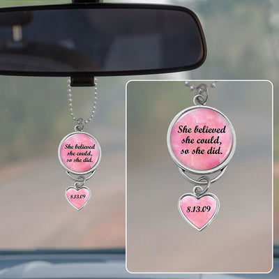 She Believed She Could Personalized Sobriety Date Rearview Mirror Charm