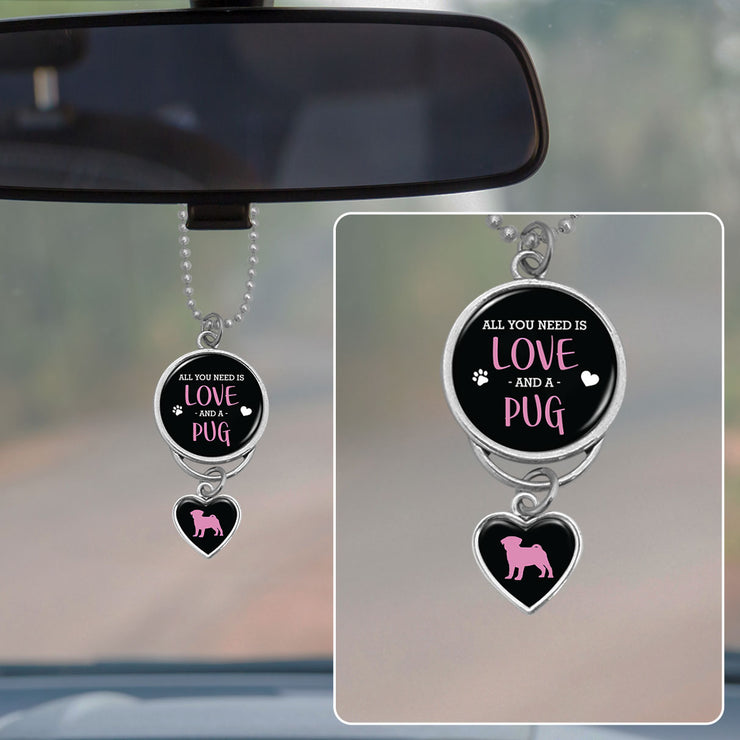 All You Need Is Love And A Pug Rearview Mirror Charm