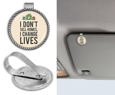 I Don't Sell Homes I Change Lives Circle Auto Visor Clip