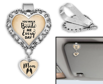 Mom You Walk Beside Me Every Day Heart Auto Visor Clip