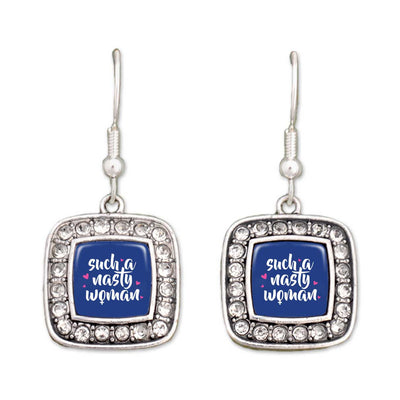 """Such A Nasty Woman"" Crystal Square Earrings"