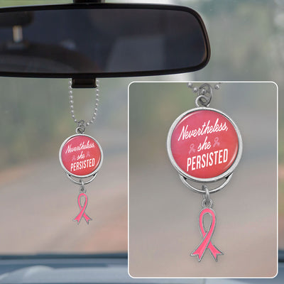 Nevertheless, She Persisted Breast Cancer Awareness Rearview Mirror Charm