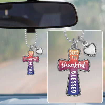 Grateful Thankful Blessed Cross Rearview Mirror Charm