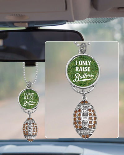 Football I Only Raise Ballers Rearview Mirror Charm