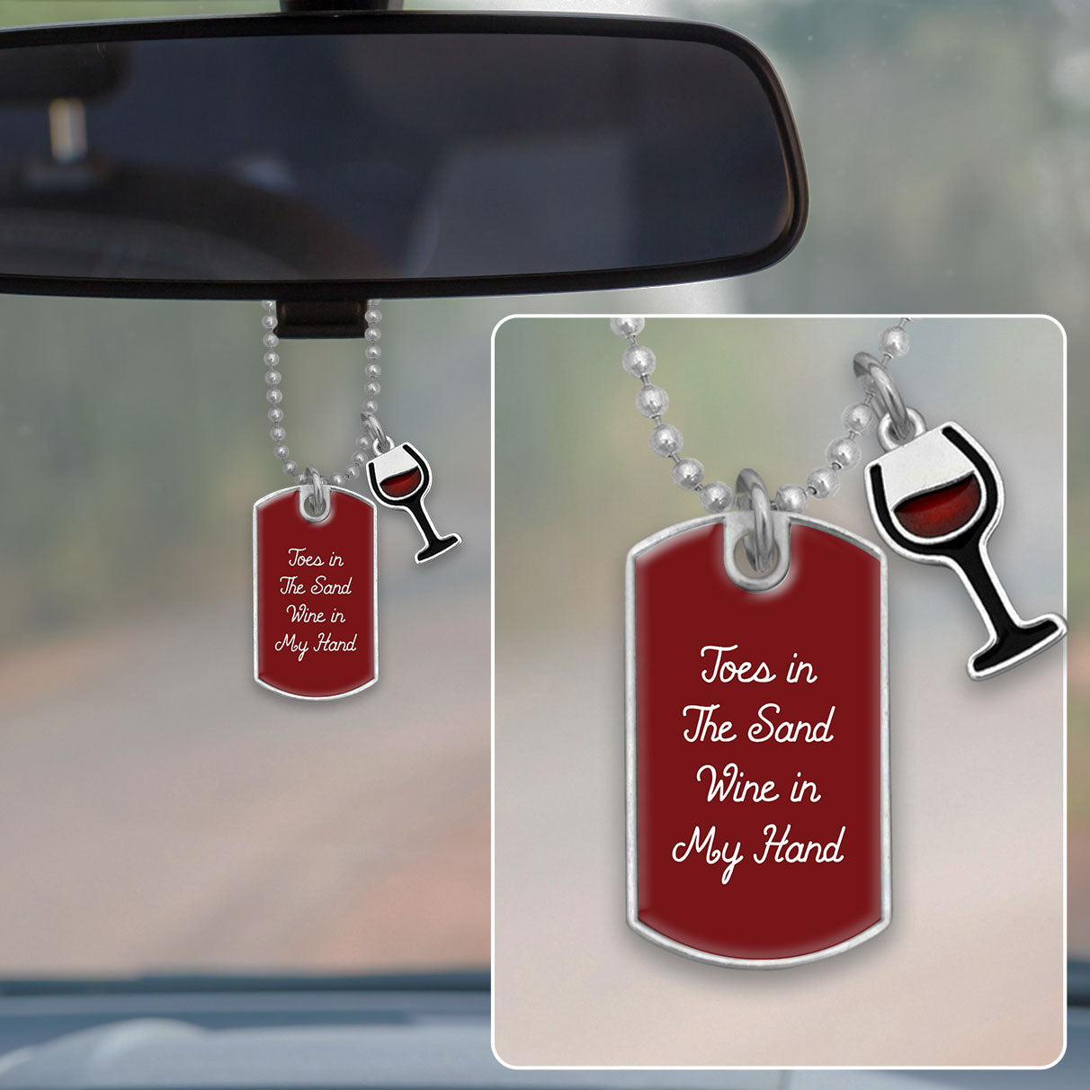 Toes In The Sand, Wine In My Hand Dog Tag Rearview Mirror Charm