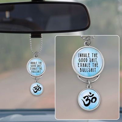 Exhale The Bullshit Rearview Mirror Charm