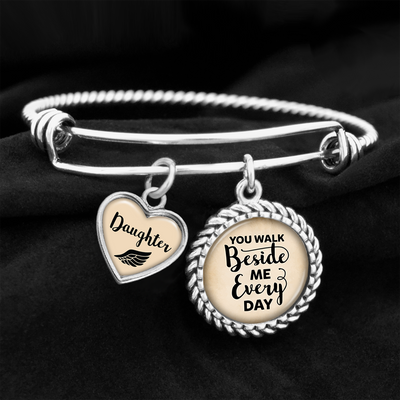 Daughter You Walk Beside Me Every Day Charm Bracelet