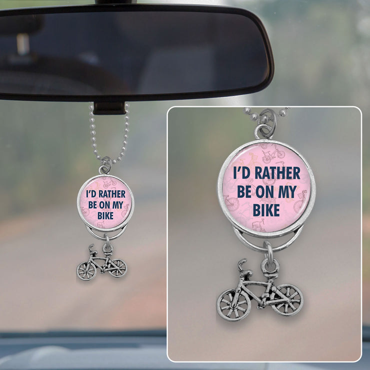 I'd Rather Be On My Bike Rearview Mirror Charm